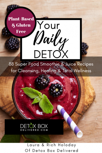 Your Daily Detox: 88 Super Food Smoothies, Juices for Cleansing, Healing & Total Wellness
